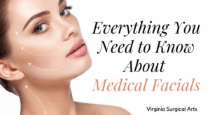 Everything You Need to Know About Medical Facials